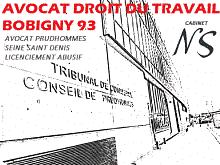 avocat droit du travail bobigny; avocat prud'hommes bobigny; avocat prudhommes bobigny;Avocat Licenciement Bobigny